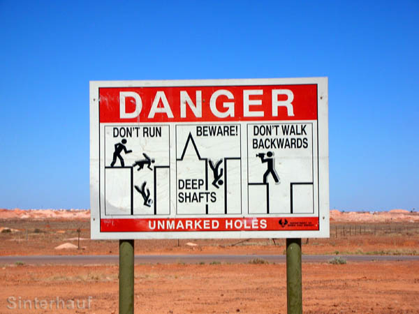 Warnhinweise in Coober Pedy