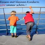 Reisen mit Baby und Kleinkind